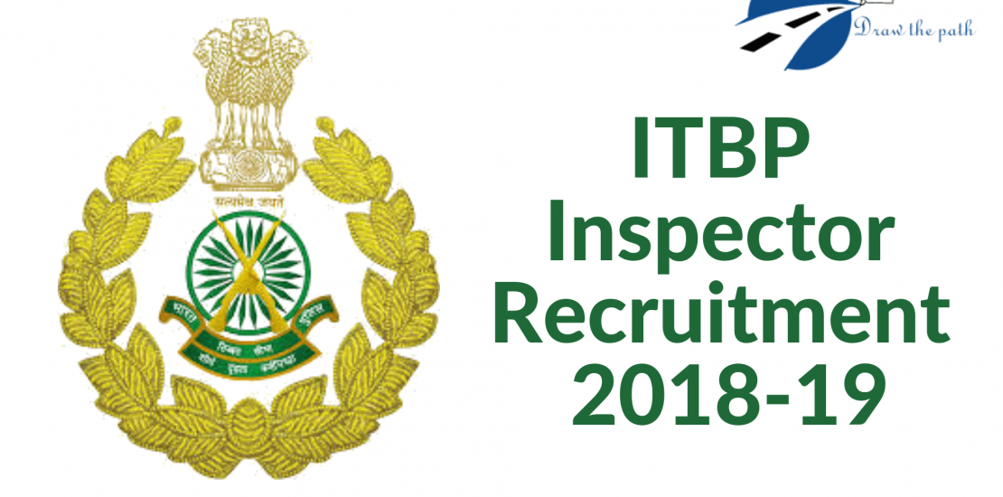 ITBP Inspector Recruitment 2018-19_ Application, Exam Date, Admit Card, Syllabus, Results