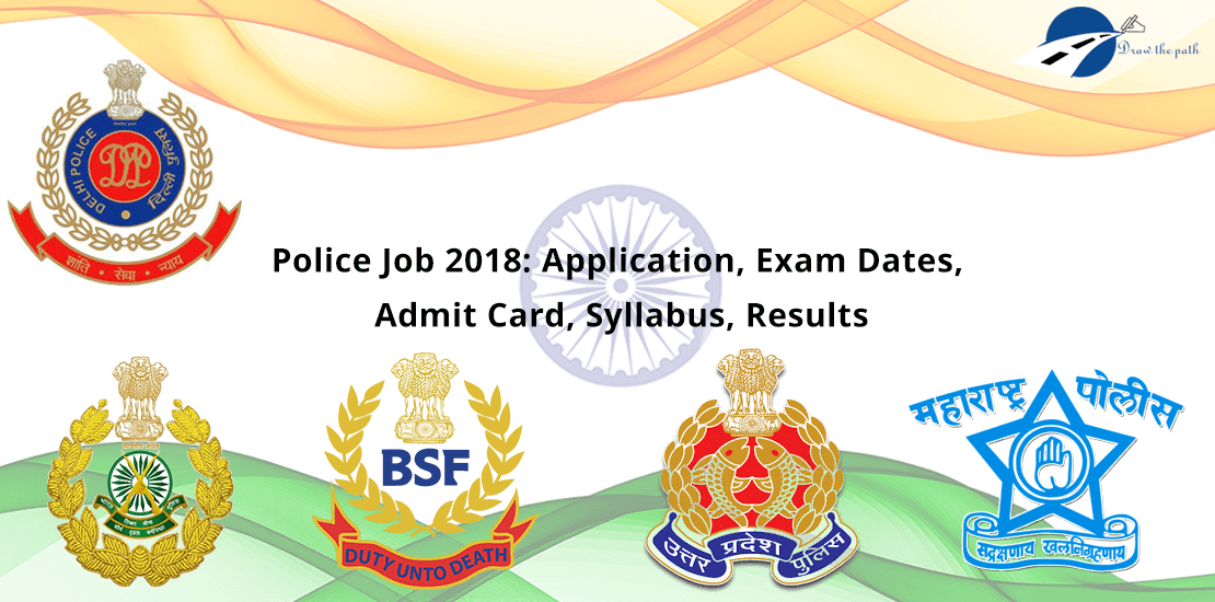 Police Government Jobs 2018-19 Application, Exam Dates, Admit Card, Syllabus, Results