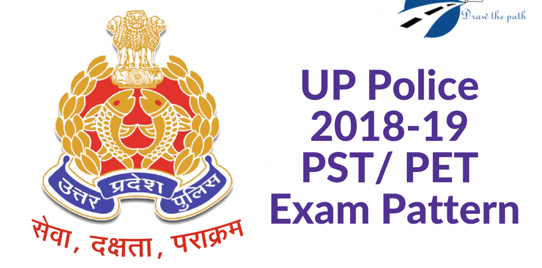 UP Police Physical Test Syllabus 2018-19 PST and PET Exam Pattern