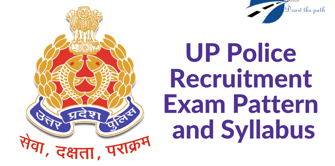 UP Police Recruitment Exam Pattern and Syllabus