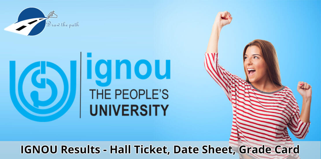 IGNOU Results - Hall Ticket, Date Sheet, Grade Card