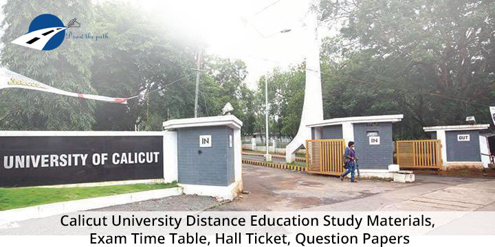 Calicut University Distance Education Study Materials, Exam Time Table, Hall Ticket, Question Papers