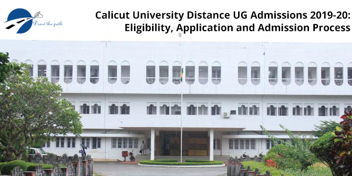Calicut University Distance UG Admission 2019-20 Eligibility, Application & Admission Process