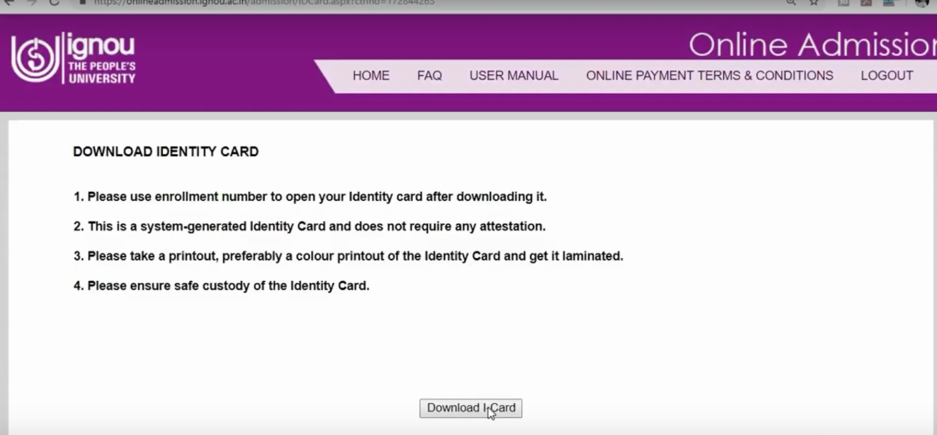 Click on Download I-Card : IGNOU Identity Card