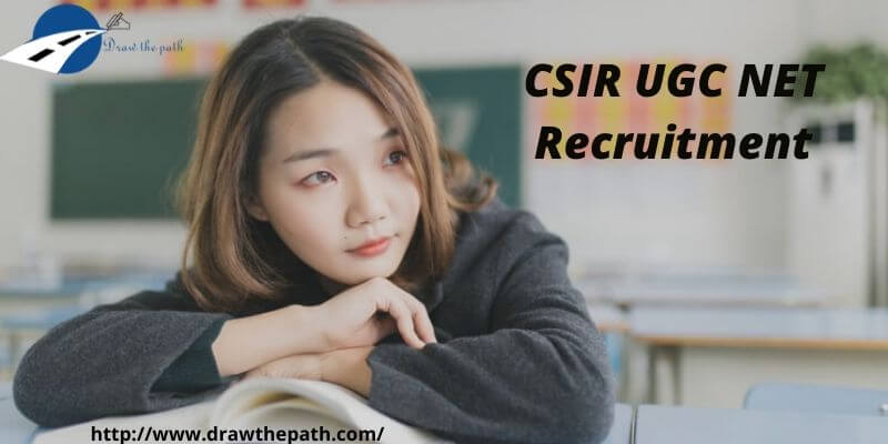 CSIR UGC NET Recruitment