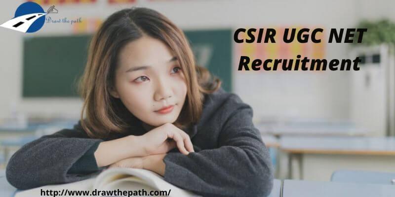 CSIR UGC NET Recruitment