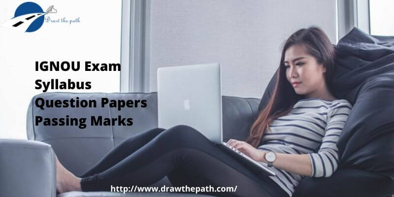 IGNOU Exam Syllabus Question Papers Passing Marks