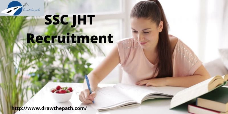 SSC JHT Recruitment