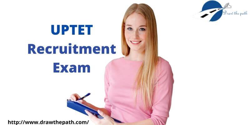 UPTET Recruitment Exam
