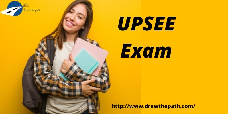 UPSEE Exam