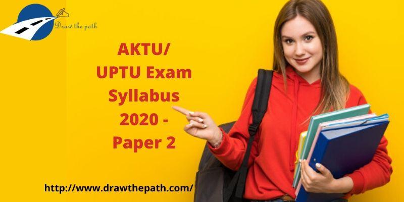 AKTU_ UPTU Exam Syllabus 2020 - Paper 2