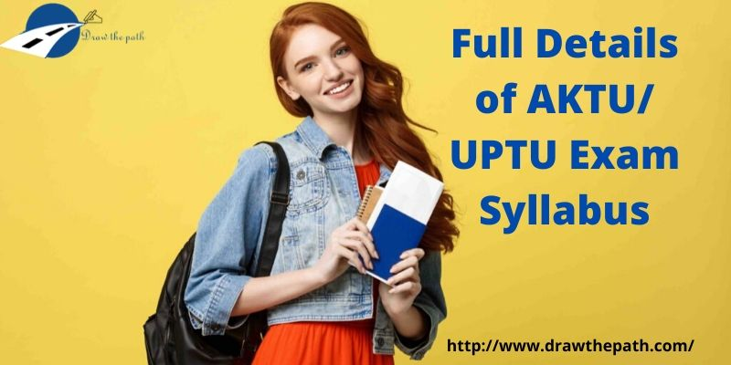 Full Details of AKTU_ UPTU Exam Syllabus