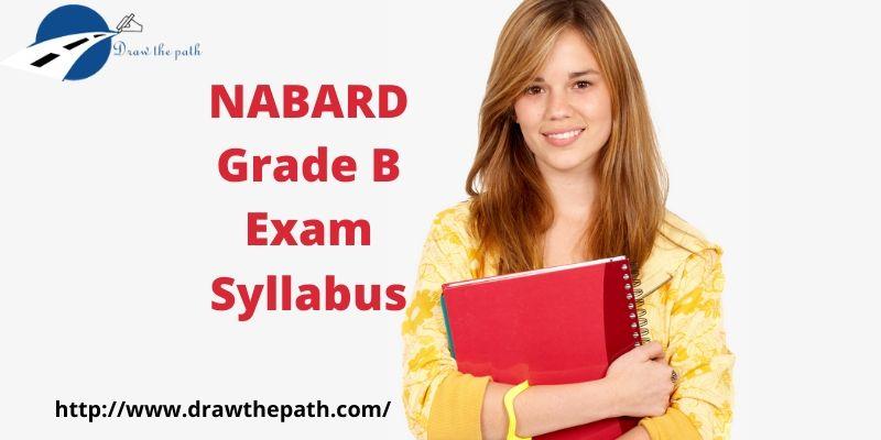 NABARD Grade B Exam Syllabus