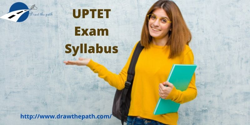 UPTET Exam Syllabus